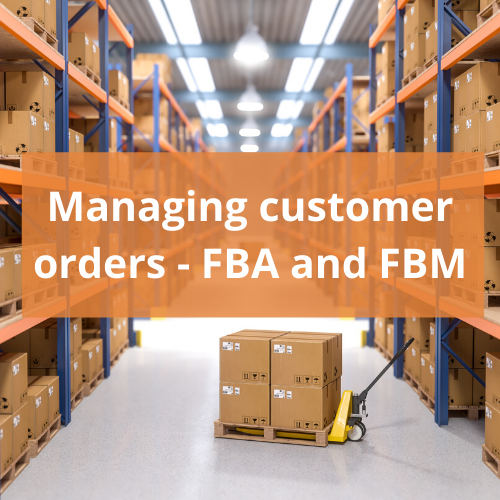Managing Amazon FBA and FBM orders