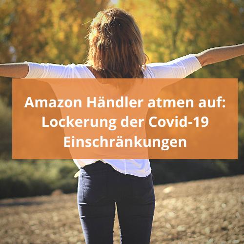 Covid-19 Amazon FBA Händler atmen auf