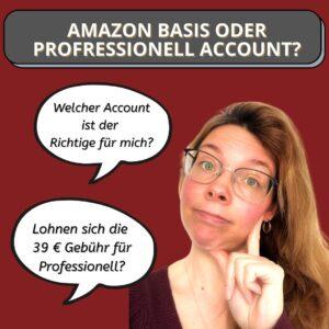 Amazon Basiskonto oder Professionell Konto